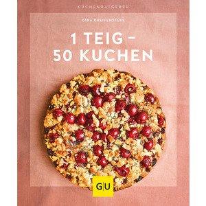 Buch: 1 Teig - 50 Kuchen Küchenratgeber Gräfe und Unzer