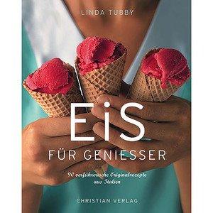 Eis für Genießer Christian Verlag