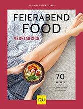 tischwelt-rezeptbuch-feierabendfood-vegetarisch-gesund-gemuese