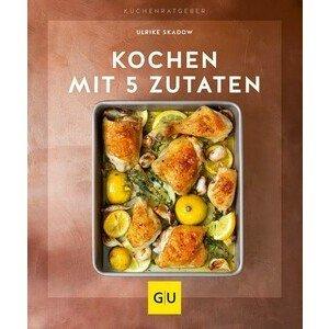 Buch: Kochen mit 5 Zutaten Gräfe und Unzer
