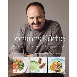 Buch: Johanns Küche Johann Lafer Gräfe und Unzer