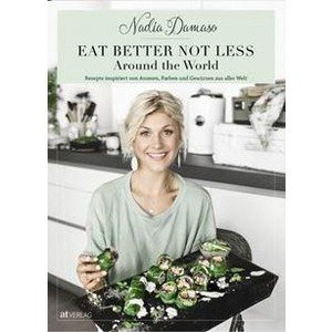 Buch: Eat better, not less Around the World AT-Verlag
