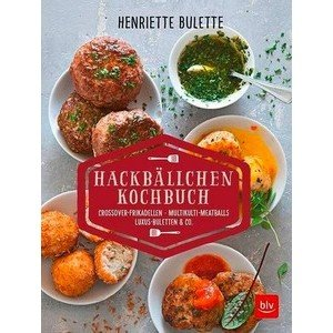 Buch: Hackbällchen-Kochbuch Henriette Bulette BLV