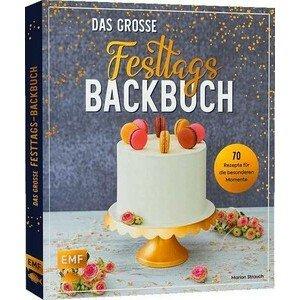 Buch: Das große Festtags- Backbuch 70 Rezepte EMF Verlag