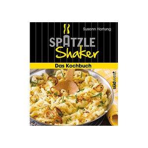 Buch: Spätzle Shaker Das Kochbuch Südwest Verlag