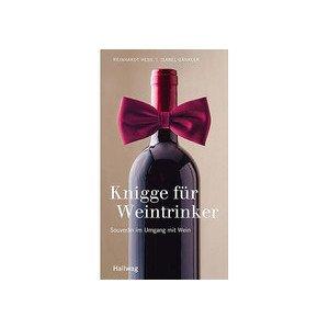 Buch: Knigge für Weintrinker Souverän im Umgang mit Wein Gräfe und Unzer