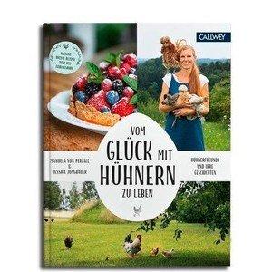 Buch: Vom Glück mit Hühnern zu leben Callwey