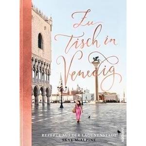 Buch: Zu Tisch in Venedig Südwest Verlag
