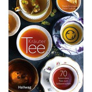 Buch: Kräutertee 70 besondere Tees zum Selbermischen Hallwag