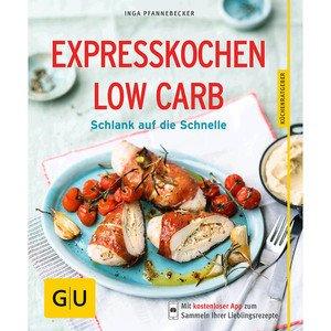 Buch: Expresskochen low carb Küchenratgeber Gräfe und Unzer