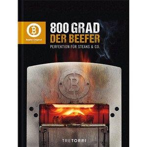 Buch: Der Beefer – 800 Grad Tretorri Verlag