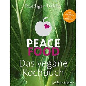 Buch: Dahlke - Peace Food Das vegane Kochbuch Gräfe und Unzer