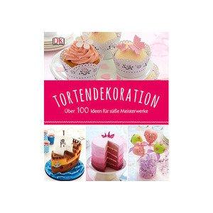 Buch: Tortendekorationen Über 100 Ideen für süße Meisterwerke DK Verlag