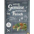 Buch: Mehr Gemüse, weniger Fle Rezepte, die satt und glücklich machen Christian Verlag