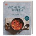 Buch: Wohlfühlsuppen für jeden Tag DK Verlag