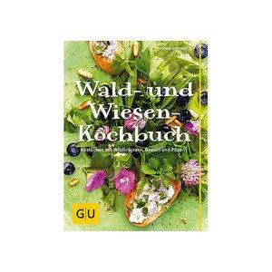 Wald- und Wiesen-Kochbuch Gräfe und Unzer