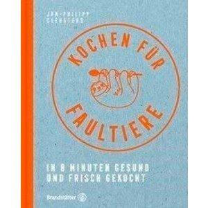 Buch: Kochen für Faultiere Brandstätter Verlag