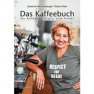 Buch: Das Kaffeebuch für Anfänger,Profis und Freaks Braumüller Verlag