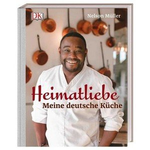 Buch: Heimatliebe Nelson Müller DK Verlag