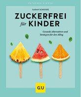tischwelt-kochbuch-kuechenratgeber-gu-graefe-und-unzer-zuckerfrei-fuer-kinder