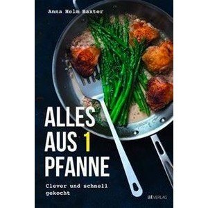 Buch: Alles aus 1 Pfanne AT-Verlag