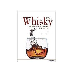 Buch: Whisky Geschichte, Herstellung und Genuss h.f.ullmann Verlag