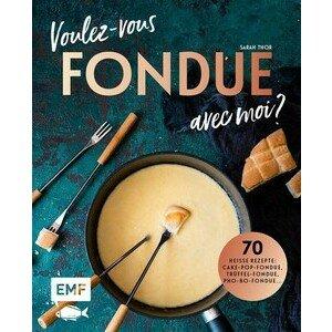 Buch: Voulez-vous Fondue avec moi? EMF Verlag