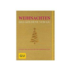 Weihnachten - Das Goldene von GU Gräfe und Unzer
