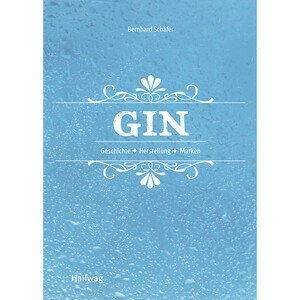 Buch: Gin Ha Geschichte / Herstellung / Marken Hallwag