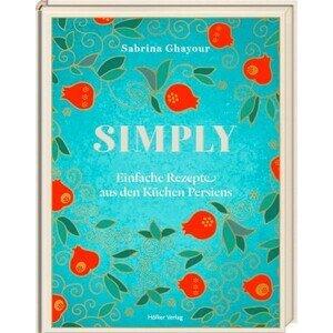 Buch: Simply Rezepte aus den Küchen Persiens Hölker Verlag