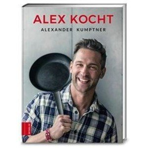 Buch: Alex kocht Alexander Kumptner Zabert Sandmann Verlag