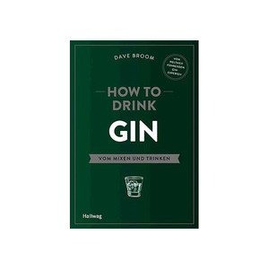 Buch: How to drink Gin Dave Broom Hallwag