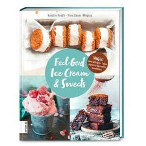 Buch: Feel Good Ice Cream & Sweets ZS Verlag