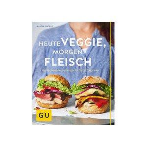 Buch: Heute veggie,morgen Flei GU Kochen Spezial Gräfe und Unzer