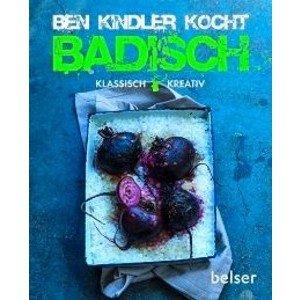 Buch: Ben Kindler kocht badisc klassisch kreativ Belser Verlag