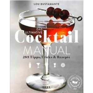 Buch: Das ultimative Cocktail Manual Heel Verlag
