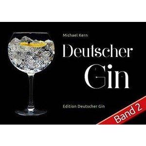 Buch: Deutscher Gin Band 2 Michael Kern Edition Deutscher Gin