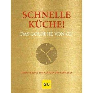 Buch: Schnelle Küche ! Das Goldene von GU Gräfe und Unzer