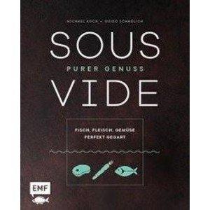 Buch: Sous-Vide Purer Genuss EMF Verlag