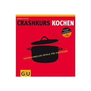 Crash-Kurs Kochen Gräfe und Unzer