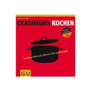Buch: Crash-Kurs Kochen Gräfe und Unzer