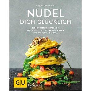 Buch: Nudel dich glücklich GU Kochen Spezial Gräfe und Unzer