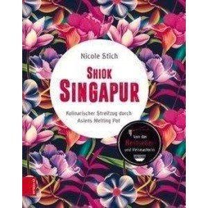 Buch: Shiok Singapur ZS Verlag