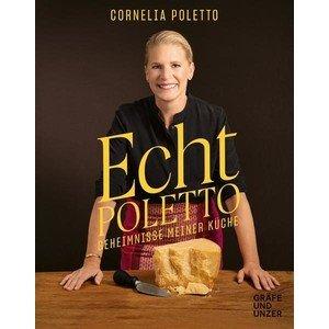 Buch: Echt Poletto – Geheimnisse meiner Küche Gräfe und Unzer