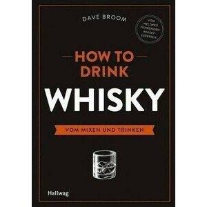 Buch: How to Drink Whisky Hallwag Einführungen Hallwag
