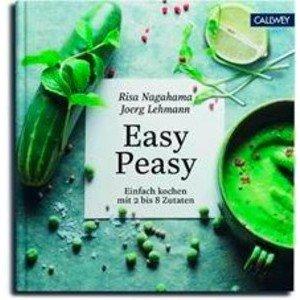 Buch: Easy Peasy Einfach kochen mit 2 bis 8 Zutaten Callwey Verlag