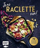 Raclette Buch Je ne Raclette rien! / EMF