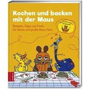 Buch: Kochen und Backen mit der Maus ZS Verlag