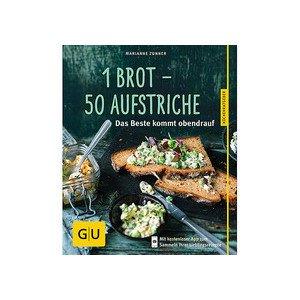 Buch: 1 Brot - 50 Aufstriche Gräfe und Unzer