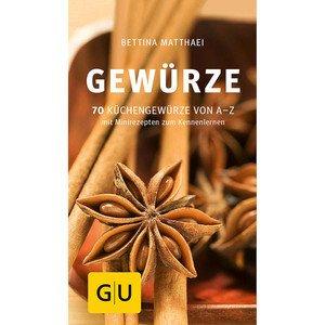 Buch: Gewürze 70 Küchengewürze von A-Z Gräfe und Unzer